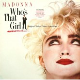 Madonna / Who's That Girl